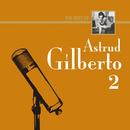 ザ・ベスト・オブ・アストラッド・ジルベルト2/Astrud Gilberto, Antonio Carlos Jobim