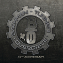 Bachman Turner Overdrive: 40th Anniversary/Bachman-Turner Overdrive