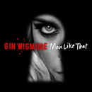 Man Like That/Gin Wigmore