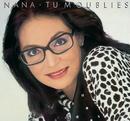 Tu M'Oublies/Nana Mouskouri