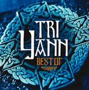 Best Of/Tri Yann