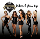 When I Grow Up (International Version)/The Pussycat Dolls