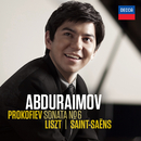 プロコフィエフ:ピアノ・ソナタ第6番/リスト:メフィスト・ワルツ第1番 他/Behzod Abduraimov
