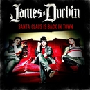 Santa Claus Is Back in Town/James Durbin