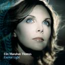 Eternal Light/Elin Manahan Thomas