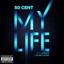 My Life (feat. Eminem, Adam Levine)/50 Cent