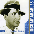 Incomparables/Carlos Gardel