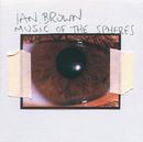IAN BROWN/MUSIC OF T/Ian Brown