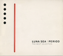 PERIOD~THE BEST SELECTION~/LUNA SEA
