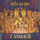 Zambra/Willie And Lobo