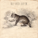 Carry On/Willy Mason