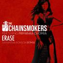 Erase (Samantha Ronson Remix) (feat. Priyanka Chopra)/The Chainsmokers & Tritonal