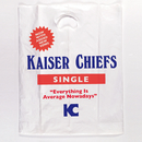 Everything Is Average Nowadays (International CD Maxi)/Kaiser Chiefs