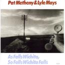 PAT METHENY&LYLE MAY/Pat Metheny, Lyle Mays