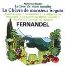 Lettres De Mon Moulin Vol 1 - La Chèvre De Monsieur Seguin/Fernandel