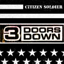 Citizen Soldier/3 Doors Down