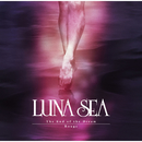 The End of the Dream/Rouge/LUNA SEA