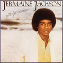 Let's Get Serious/Jermaine Jackson