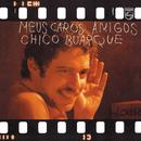C.BUARQUE/MEUS CAROS/Chico Buarque