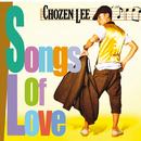 Songs Of Love/Chozen Lee
