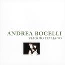Viaggio Italiano/Andrea Bocelli
