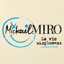 La Vie Simplement/Mickael Miro