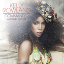 Commander (feat. David Guetta)/Kelly Rowland