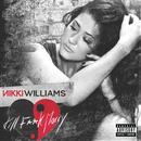 Kill F**k Marry/Nikki Williams