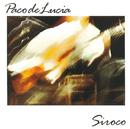 「SIROCO」~熱風/Paco De Lucía