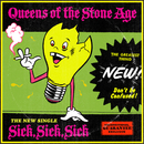 Sick, Sick, Sick/Queens Of The Stone Age