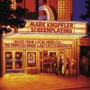 スクリーンプレイング/Mark Knopfler