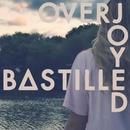 Overjoyed/Bastille