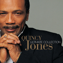 Ultimate Collection:  Quincy Jones/Quincy Jones