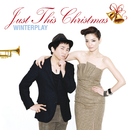 Just This Christmas/Winterplay