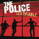 Certifiable (Live in Buenos Aires)/Sting, The Police