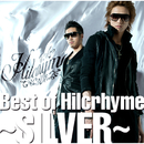 Best of Hilcrhyme ~SILVER~/ヒルクライム