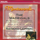 Monteverdi: The Madrigals, Books 3,4,7,8 & 9/Various Artists, Members of the Glyndebourne Opera Chorus, Raymond Leppard