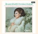 Renata Tebaldi: Christmas Festival/Renata Tebaldi, The Ambrosian Singers, New Philharmonia Orchestra, Anton Guadagno