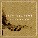 Slowhand 35th Anniversary (Super Deluxe)/ERIC CLAPTON