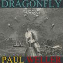 Dragonfly EP/Paul Weller