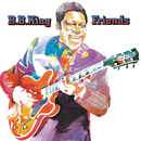 Friends/B. B. King