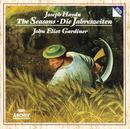 ハイドン:オラトリオ<四季>/English Baroque Soloists, John Eliot Gardiner