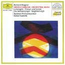 ワーグナー:管弦楽曲集/Berliner Philharmoniker, Rafael Kubelik