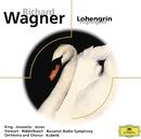 ワーグナー:歌劇<ローエングリン>抜粋/Symphonieorchester des Bayerischen Rundfunks, Chor des Bayerischen Rundfunks, Rafael Kubelik