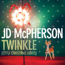 Twinkle (Little Christmas Lights)/JD McPherson