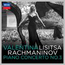 Rachmaninov: Piano Concerto No.3/Valentina Lisitsa, London Symphony Orchestra, Michael Francis