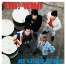 My Generation (Remastered Mono Version)/The Who