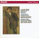 Berg: Violin Concerto; Three Orchestral Pieces/Gidon Kremer, Symphonieorchester des Bayerischen Rundfunks, Sir Colin Davis
