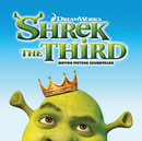 Shrek The Third/Soundtrack