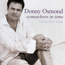 Somewhere In Time/Donny Osmond